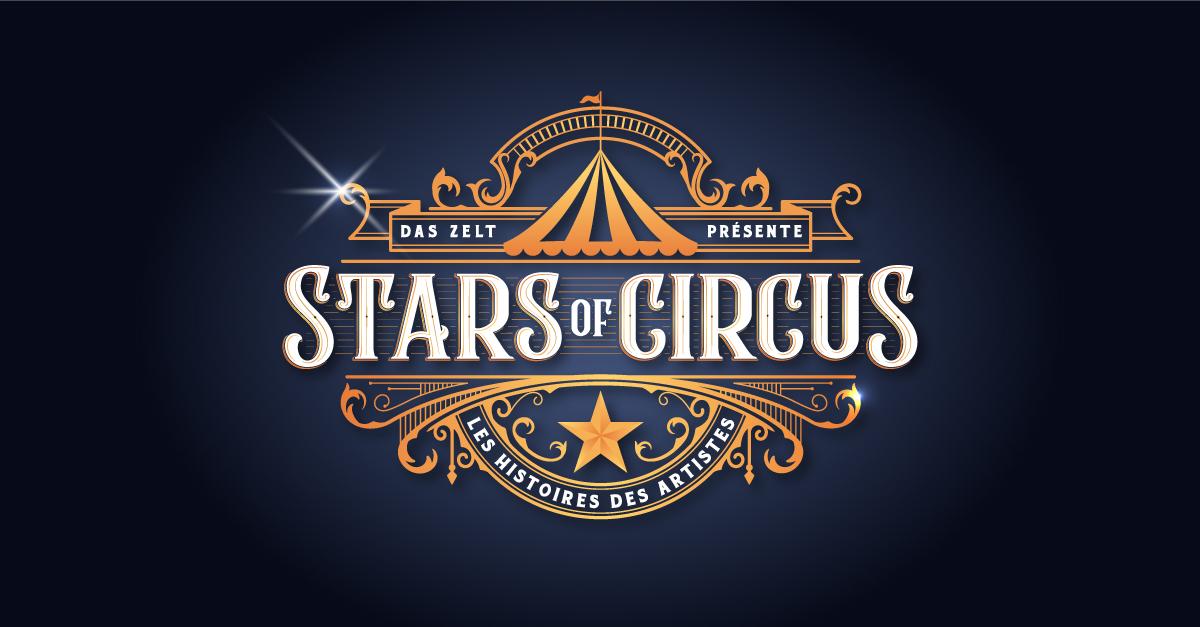 DAS ZELT: Stars of Circus – Artisten, Menschen, Lebensträume