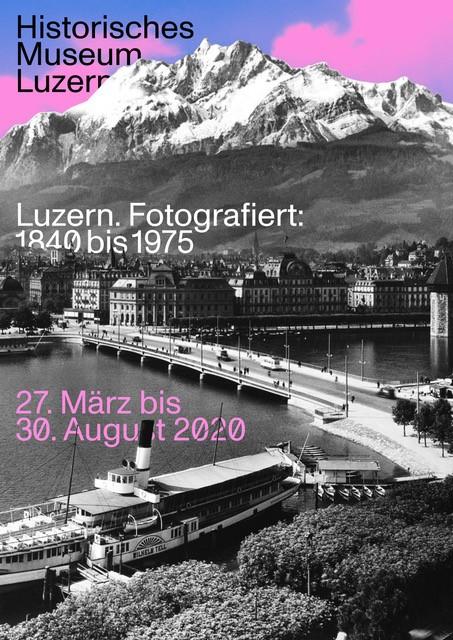 Luzern. Fotografiert: 1840 bis 1975